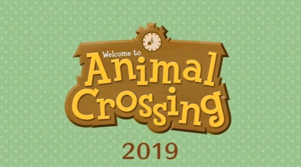 new animal crossing game announced for 2019 release on nintendo