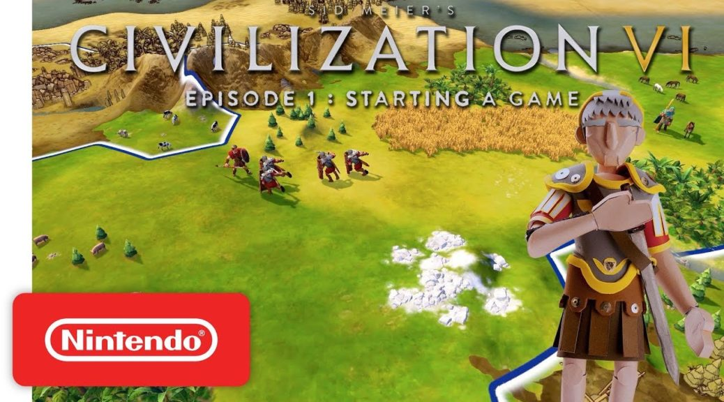 Learn The Basics Of Civilization VI For Nintendo Switch
