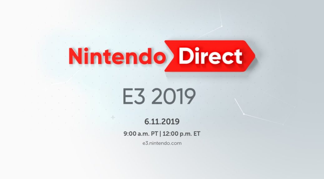 Nintendo Confirms E3 Direct Will Feature 40 Minutes Of Upcoming