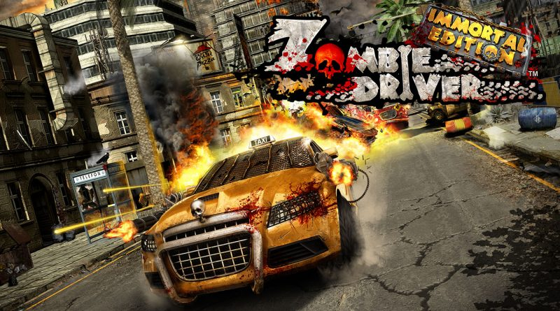 Zombie Driver: Immortal Edition Heads To Switch On July 25