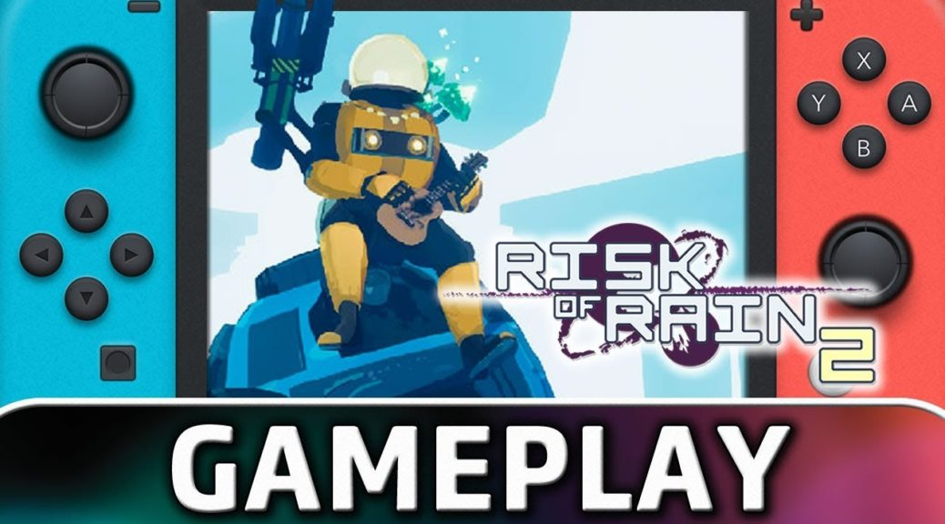 Check Out The First 10 Minutes For Risk Of Rain 2 On