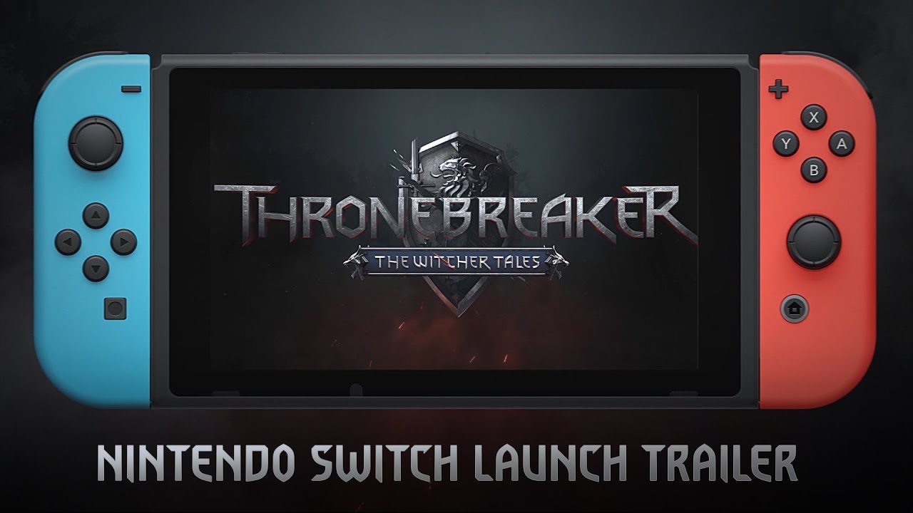 Thronebreaker: The Witcher Tales Launches For Nintendo Switch Today