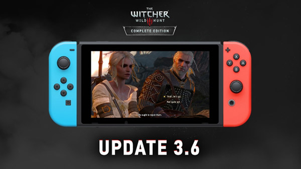 The Witcher 3 Version 3.6 Update Now Live Worldwide