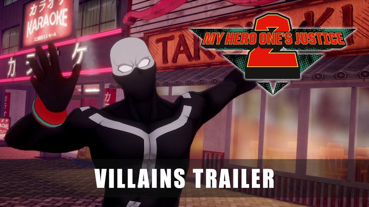 Video: My Hero One's Justice 2 Villains Trailer | NintendoSoup